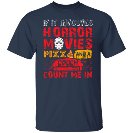 Halloween If It Involves Horror Movies PIZZA And A Couch T-Shirt 2 of Sapelle