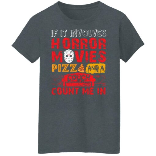 Halloween If It Involves Horror Movies PIZZA And A Couch T-Shirt 11 of Sapelle