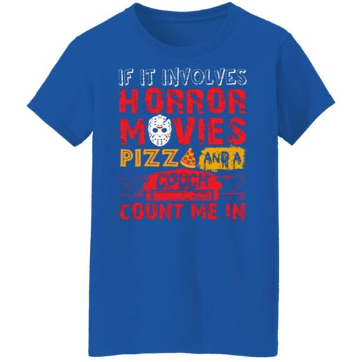 Halloween If It Involves Horror Movies PIZZA And A Couch T-Shirt 14 of Sapelle