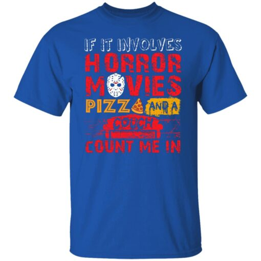 Halloween If It Involves Horror Movies PIZZA And A Couch T-Shirt 4 of Sapelle