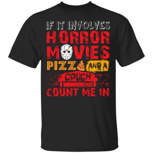 Halloween If It Involves Horror Movies PIZZA And A Couch T-Shirt 5 of Sapelle