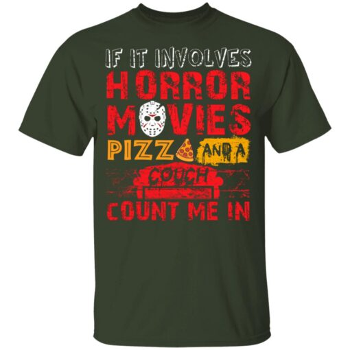 Halloween If It Involves Horror Movies PIZZA And A Couch T-Shirt 6 of Sapelle