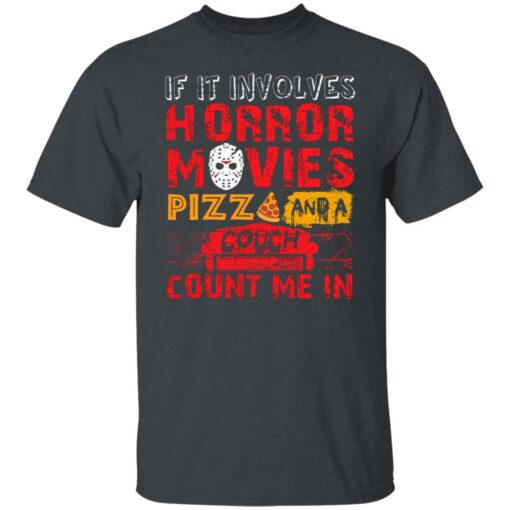 Halloween If It Involves Horror Movies PIZZA And A Couch T-Shirt 1 of Sapelle
