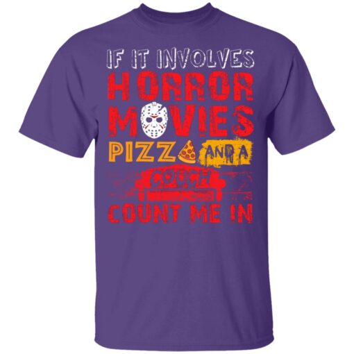 Halloween If It Involves Horror Movies PIZZA And A Couch T-Shirt 8 of Sapelle