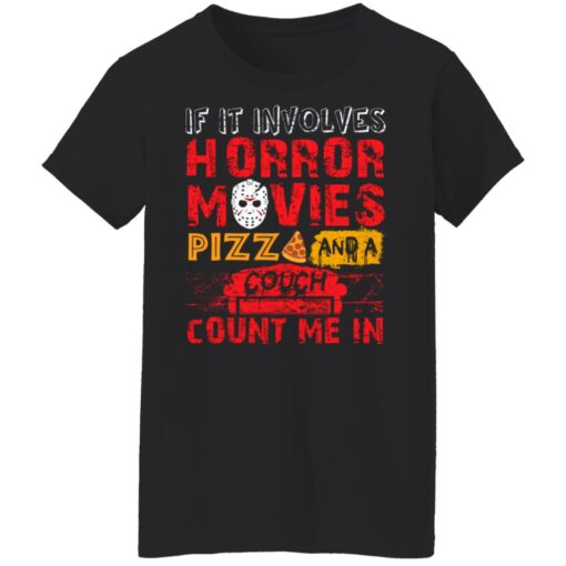 Halloween If It Involves Horror Movies PIZZA And A Couch T-Shirt 10 of Sapelle