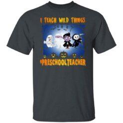 Funny Halloween Shirt I Teach Wild Things Preschool Teacher T-Shirt 15 of Sapelle