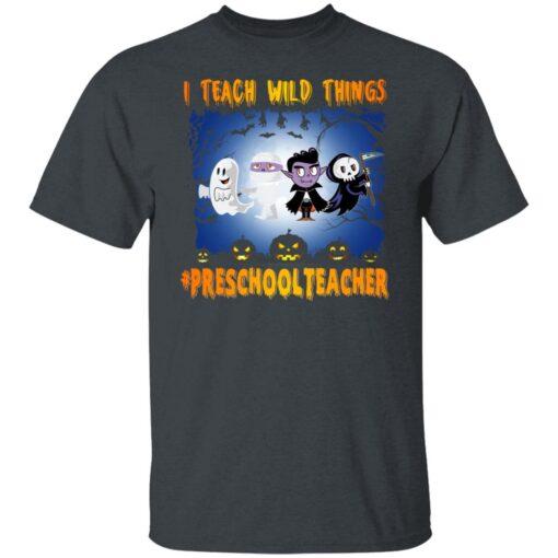 Funny Halloween Shirt I Teach Wild Things Preschool Teacher T-Shirt 2 of Sapelle