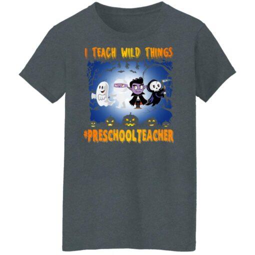 Funny Halloween Shirt I Teach Wild Things Preschool Teacher T-Shirt 11 of Sapelle