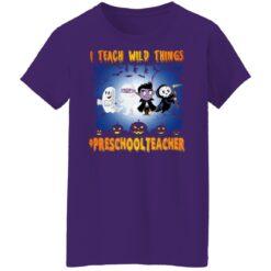 Funny Halloween Shirt I Teach Wild Things Preschool Teacher T-Shirt 37 of Sapelle
