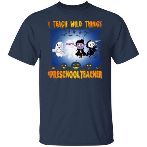 Funny Halloween Shirt I Teach Wild Things Preschool Teacher T-Shirt 4 of Sapelle