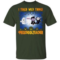 Funny Halloween Shirt I Teach Wild Things Preschool Teacher T-Shirt 25 of Sapelle