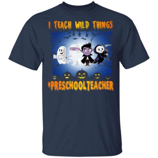 Funny Halloween Shirt I Teach Wild Things Preschool Teacher T-Shirt 8 of Sapelle
