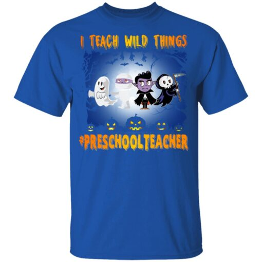 Funny Halloween Shirt I Teach Wild Things Preschool Teacher T-Shirt 9 of Sapelle