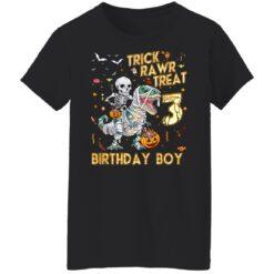 Trick Rawr Treat Skeleton Dinosaur Halloween 3rd Birthday T-Shirt 41 of Sapelle
