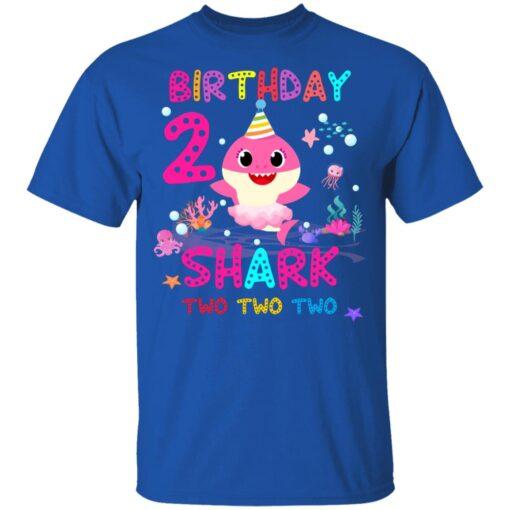 Baby Shark 2nd Birthday Shirt 2 Year Old Birthday Girl Gifts T-Shirt 12 of Sapelle