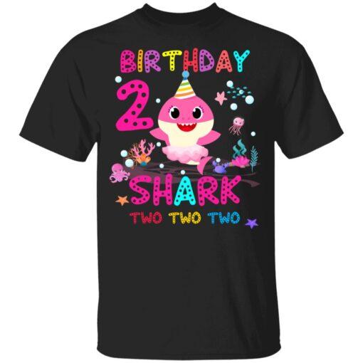 Baby Shark 2nd Birthday Shirt 2 Year Old Birthday Girl Gifts T-Shirt 7 of Sapelle