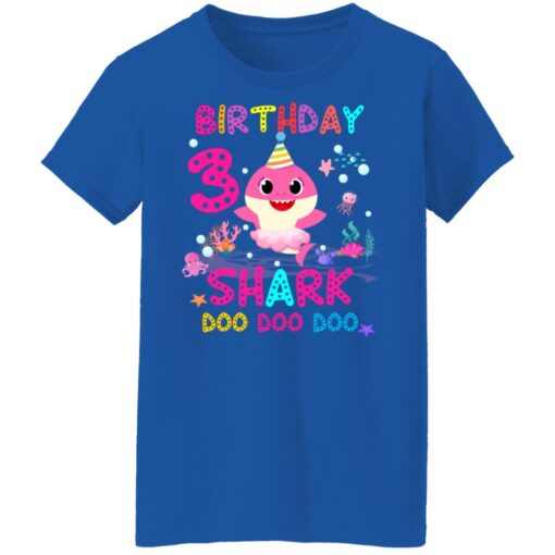 Baby Shark 3rd Birthday Shirt 3 Year Old Birthday Girl Gifts T-Shirt 18 of Sapelle